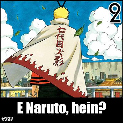 Mangá² 237 E Naruto Hein Aoquadrado²